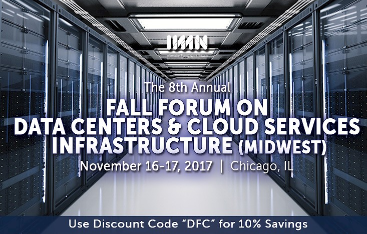 IMN's 8th Annual Fall Forum on Data Centers & Cloud Services Infrastructure